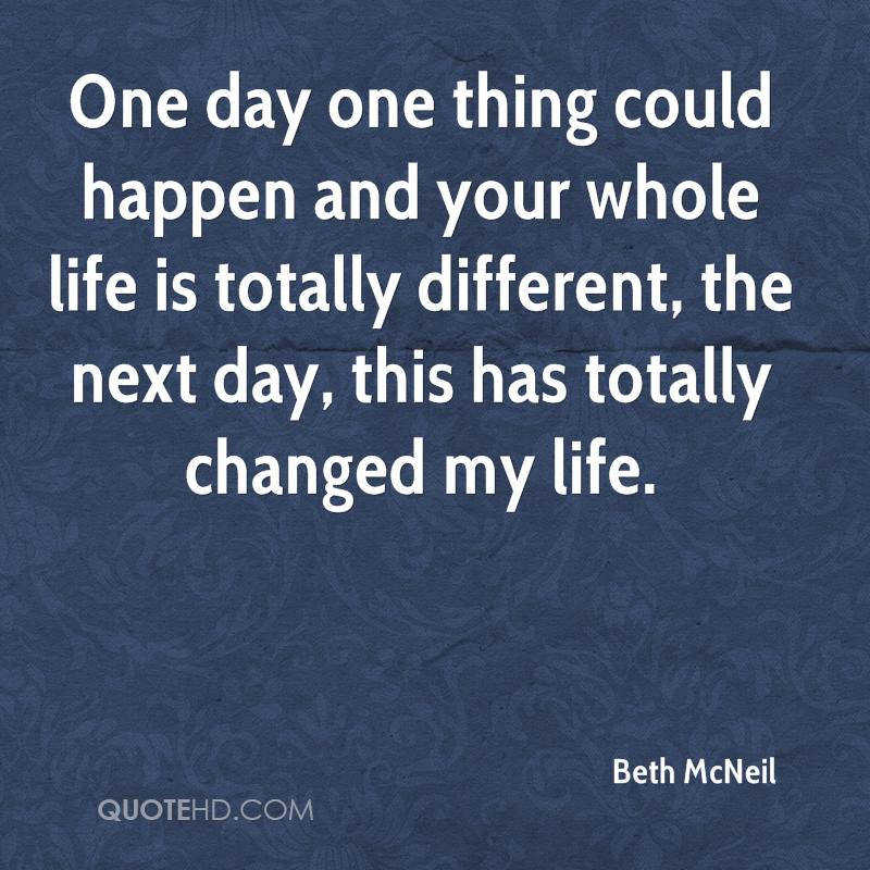 Beth McNeil Quotes QuoteHD Delectable Whole Life Quote