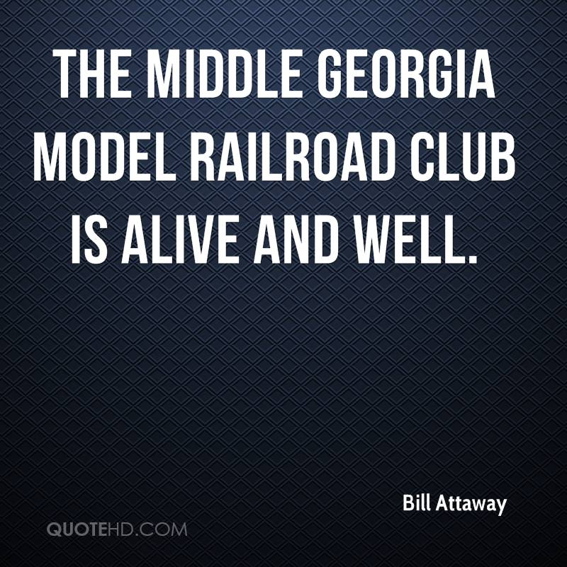 The Middle Georgia Model Railroad Club is alive and well.