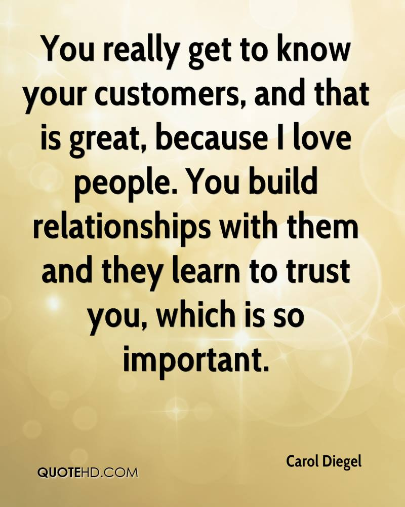 Inspirational Quotes On Customer Satisfaction: Carol Diegel Quotes
