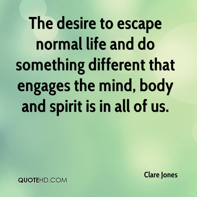 Escape Quotes: Do Something Different With Your Life