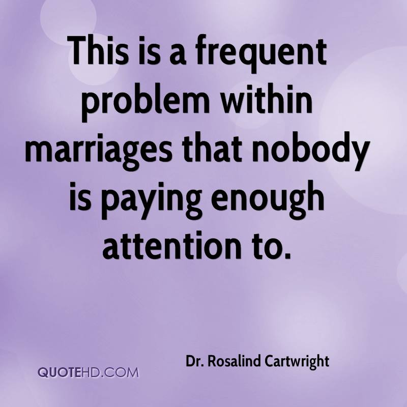 This is a frequent problem within marriages that nobody is paying enough attention to.