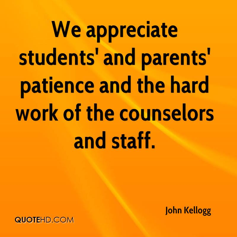 We appreciate students' and parents' patience and the hard work of the counselors and staff.