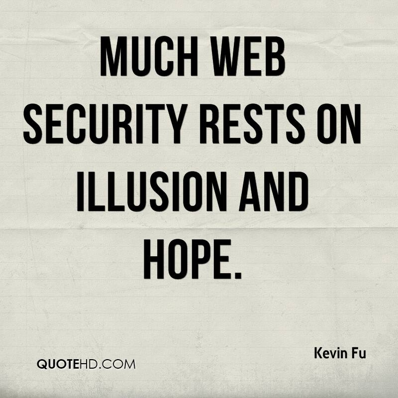 Kevin Fu Quotes QuoteHD Delectable Security Quotes