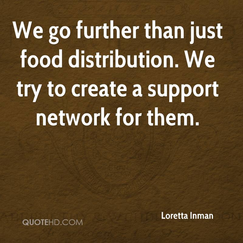 We go further than just food distribution. We try to create a support network for them.