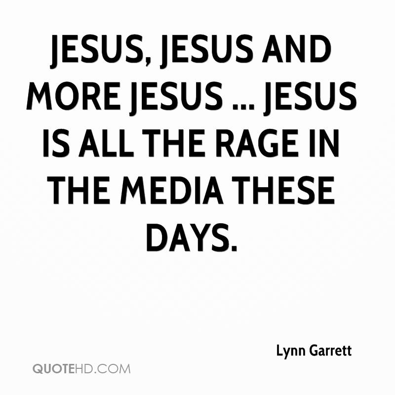 Jesus, Jesus and More Jesus ... Jesus is all the rage in the media these days.