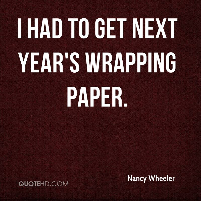 I had to get next year's wrapping paper.