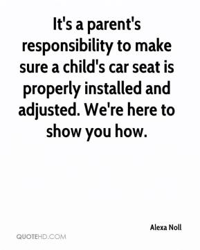Alexa Noll - It's a parent's responsibility to make sure a child's car seat is properly installed and adjusted. We're here to show you how.