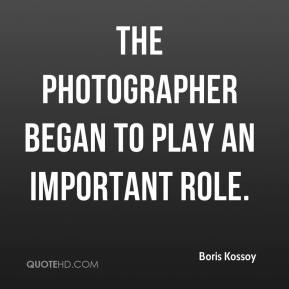 Boris Kossoy - The photographer began to play an important role.
