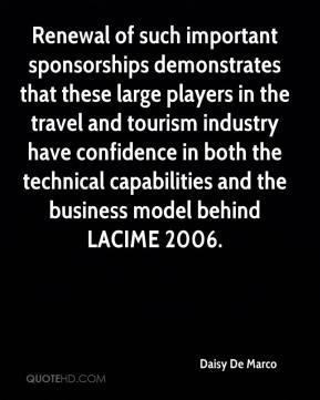Daisy De Marco - Renewal of such important sponsorships demonstrates that these large players in the travel and tourism industry have confidence in both the technical capabilities and the business model behind LACIME 2006.