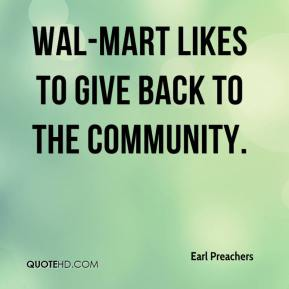 Wal-Mart likes to give back to the community.