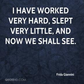 Frida Giannini - I have worked very hard, slept very little, and now we shall see.