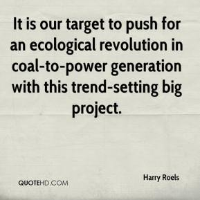 Harry Roels - It is our target to push for an ecological revolution in coal-to-power generation with this trend-setting big project.