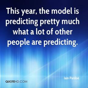 This year, the model is predicting pretty much what a lot of other people are predicting.