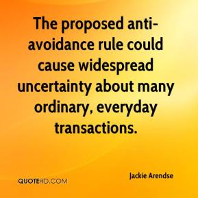Jackie Arendse - The proposed anti- avoidance rule could cause widespread uncertainty about many ordinary, everyday transactions.