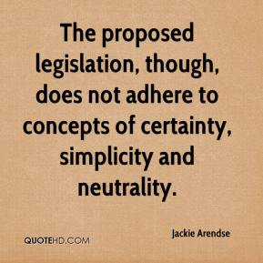 Jackie Arendse - The proposed legislation, though, does not adhere to concepts of certainty, simplicity and neutrality.