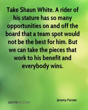 Take Shaun White. A rider of his stature has so many opportunities on and off the board that a team spot would not be the best for him. But we can take the pieces that work to his benefit and everybody wins.