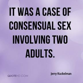 It was a case of consensual sex involving two adults.