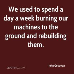 We used to spend a day a week burning our machines to the ground and rebuilding them.