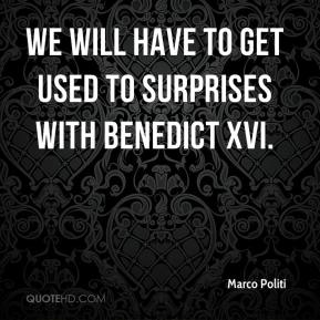 Marco Politi  - We will have to get used to surprises with Benedict XVI.