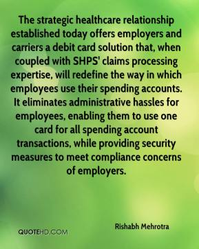 The strategic healthcare relationship established today offers employers and carriers a debit card solution that, when coupled with SHPS' claims processing expertise, will redefine the way in which employees use their spending accounts. It eliminates administrative hassles for employees, enabling them to use one card for all spending account transactions, while providing security measures to meet compliance concerns of employers.