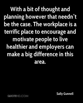 With a bit of thought and planning however that needn't be the case. The workplace is a terrific place to encourage and motivate people to live healthier and employers can make a big difference in this area.