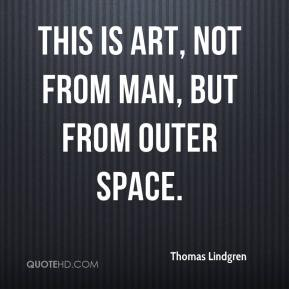 This is art, not from man, but from outer space.