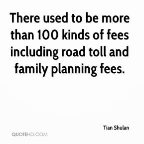 Tian Shulan  - There used to be more than 100 kinds of fees including road toll and family planning fees.