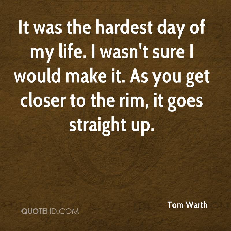 Tom Warth Quotes | QuoteHD