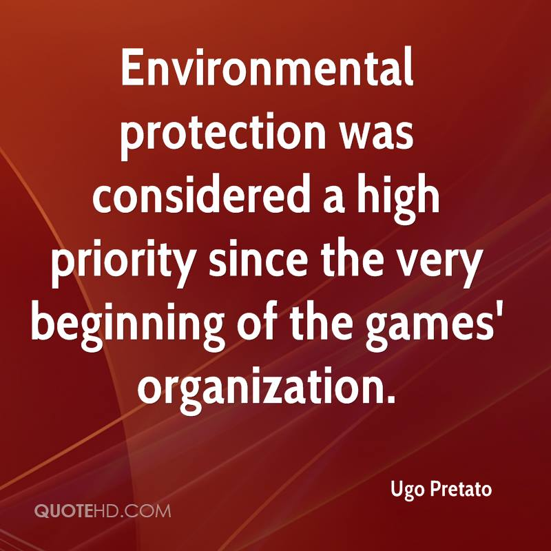 Environmental protection was considered a high priority since the very beginning of the games' organization.