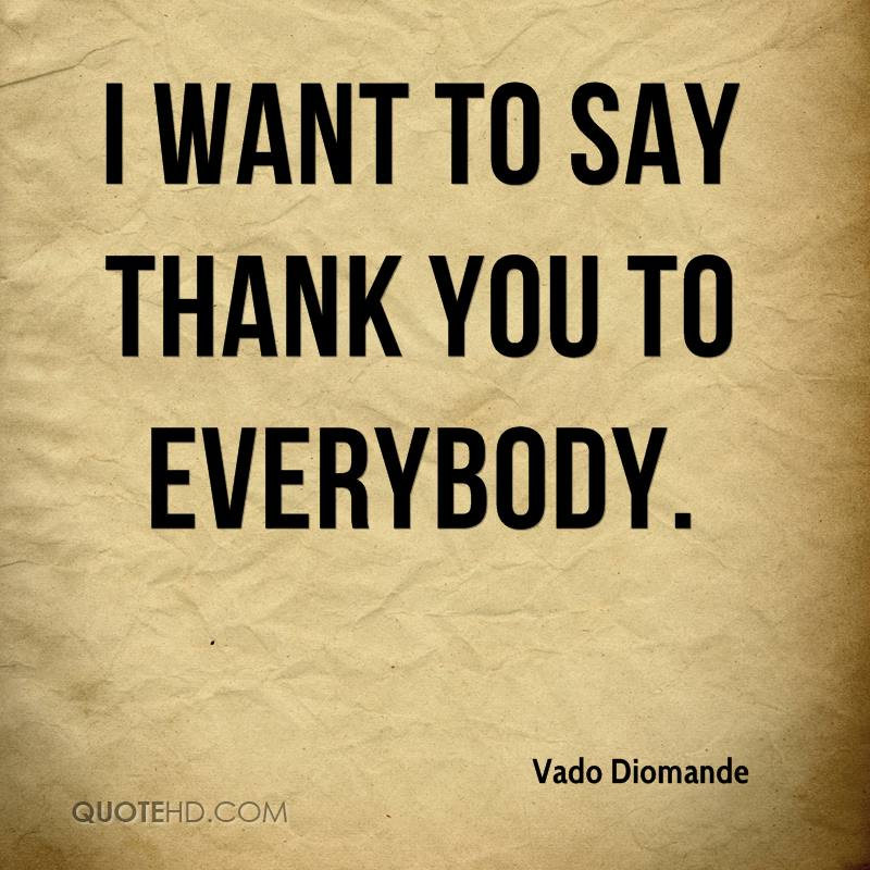 I want to say i want to say