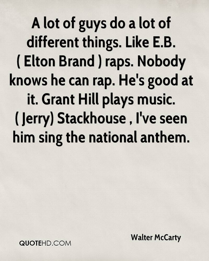 Good Rap Quotes: Walter McCarty Quotes