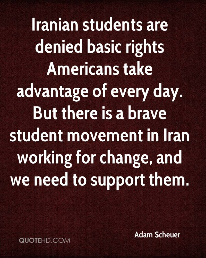 Iranian students are denied basic rights Americans take advantage of every day. But there is a brave student movement in Iran working for change, and we need to support them.