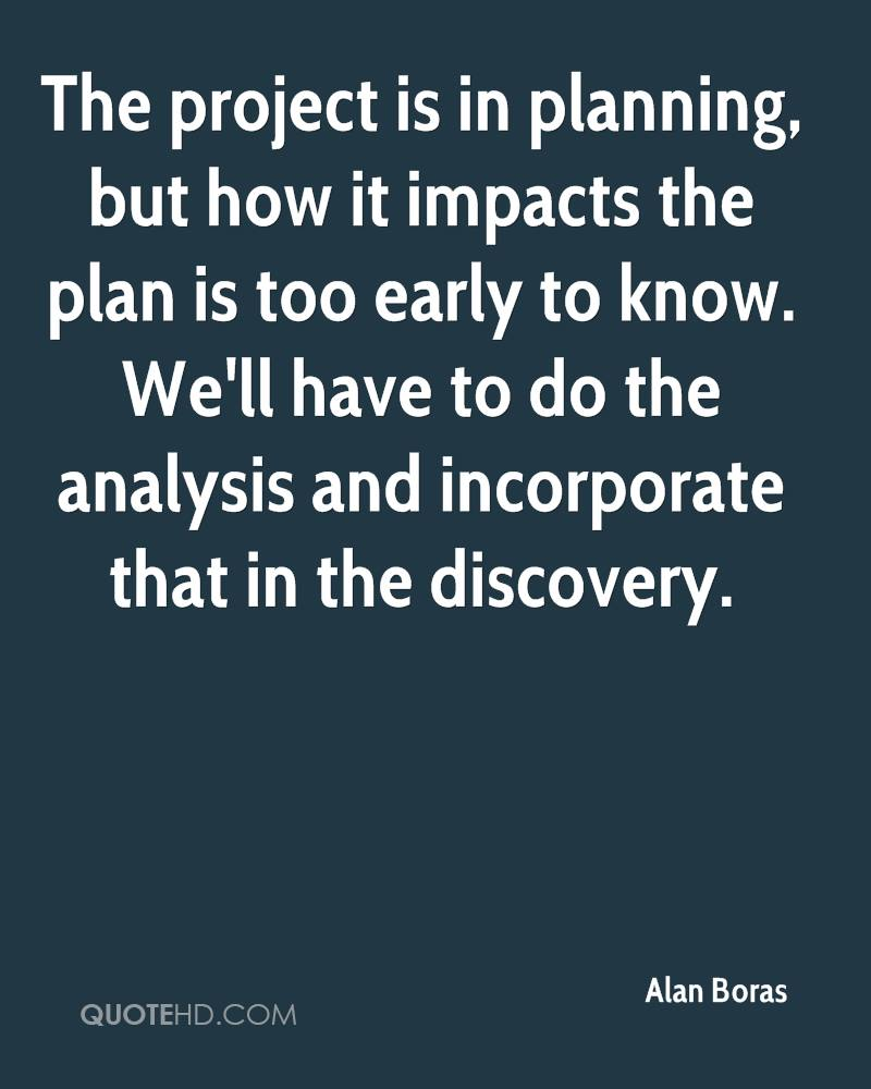 Alan boras quotes quotehd for Project planning quotes