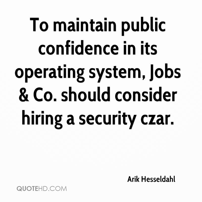 To maintain public confidence in its operating system, Jobs & Co. should consider hiring a security czar.
