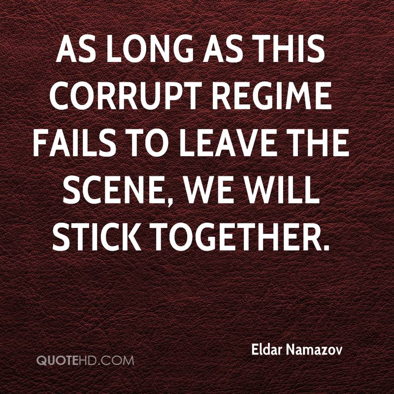As long as this corrupt regime fails to leave the scene, we will stick together.
