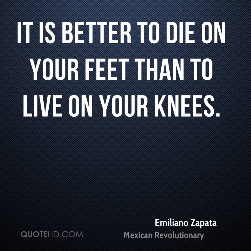 Emiliano Zapata Quotes QuoteHD Fascinating Emiliano Zapata Quotes