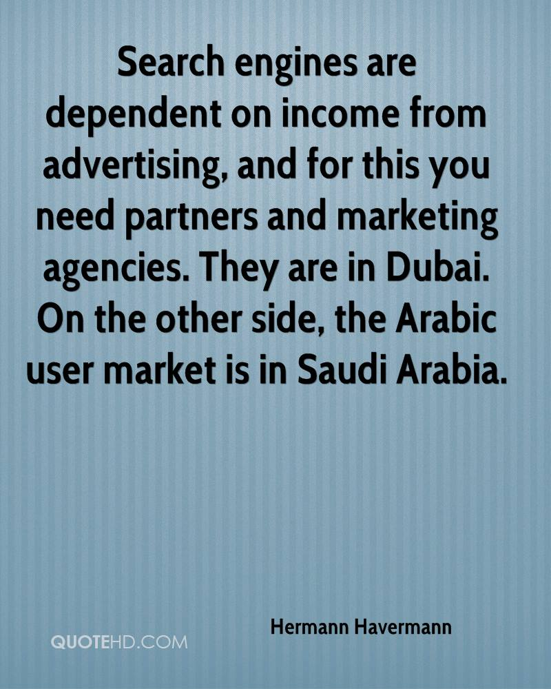 Search engines are dependent on income from advertising, and for this you need partners and marketing agencies. They are in Dubai. On the other side, the Arabic user market is in Saudi Arabia.