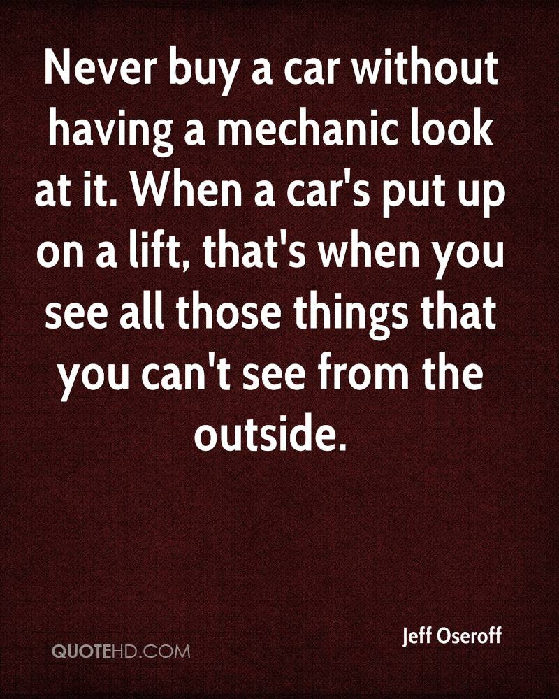 Mechanic Quotes Jeff Oseroff Quotes  Quotehd