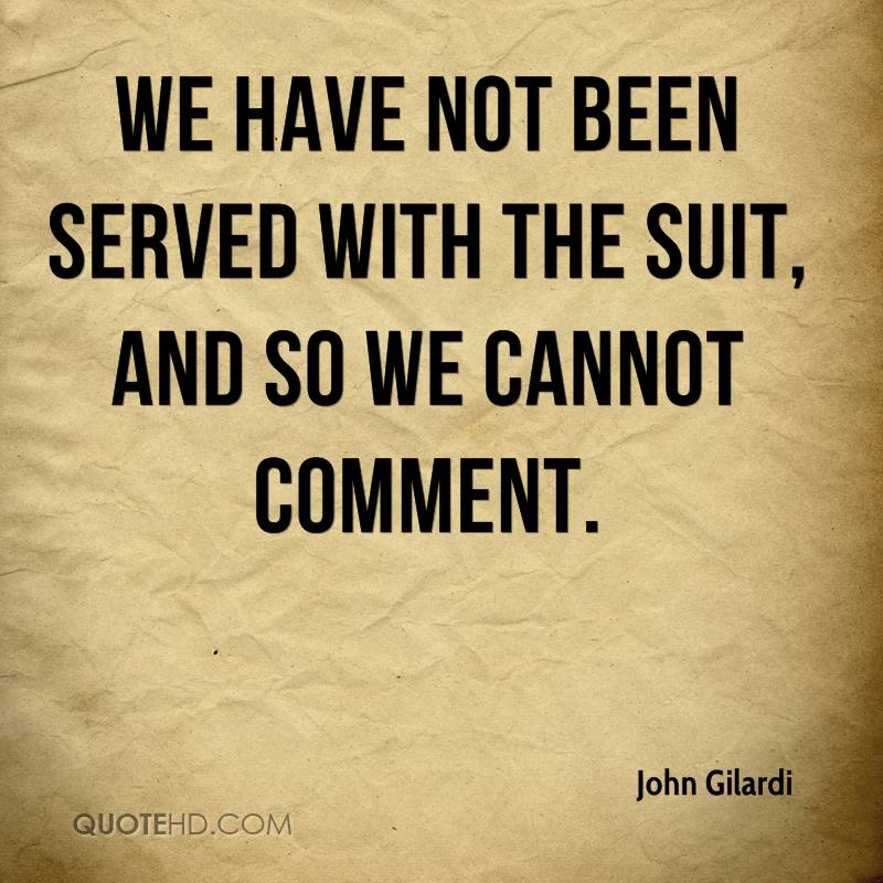 We have not been served with the suit, and so we cannot comment.