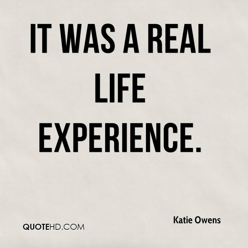 Katie Owens Quotes QuoteHD Awesome Real Life Quote