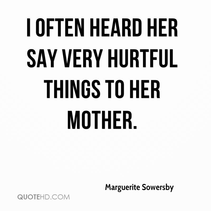 Marguerite Sowersby Quotes