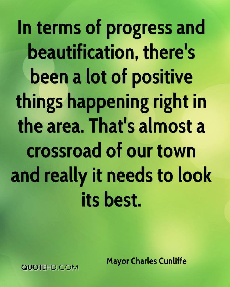 Quotes About Progress Mayor Charles Cunliffe Quotes  Quotehd