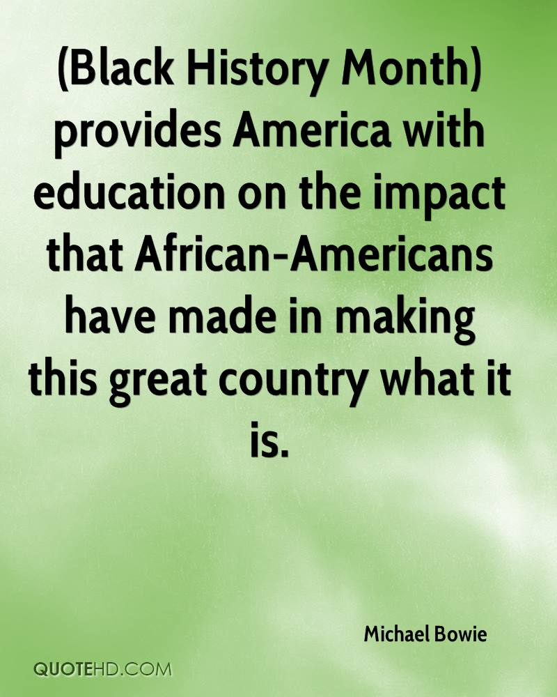 Black History Month Quotes Michael Bowie Quotes  Quotehd