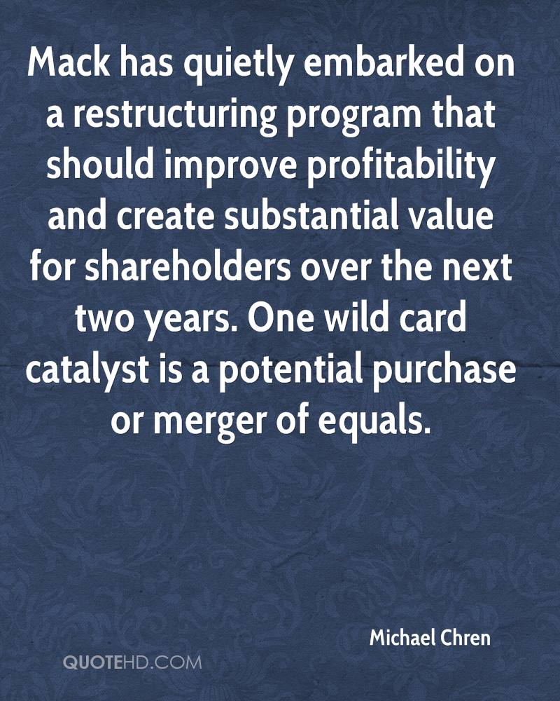 Mack has quietly embarked on a restructuring program that should improve profitability and create substantial value for shareholders over the next two years. One wild card catalyst is a potential purchase or merger of equals.