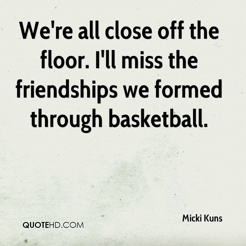 Micki Kuns Friendship Quotes | QuoteHD