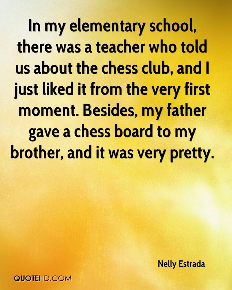 In my elementary school, there was a teacher who told us about the chess club, and I just liked it from the very first moment. Besides, my father gave a chess board to my brother, and it was very pretty.