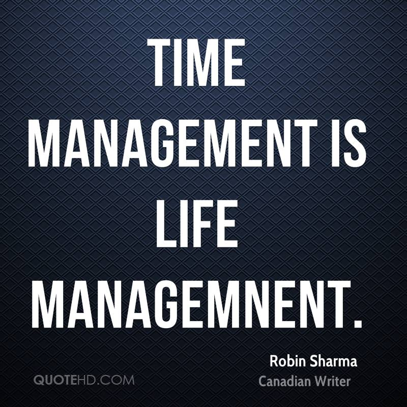 Time Management Quote: Robin Sharma Quotes