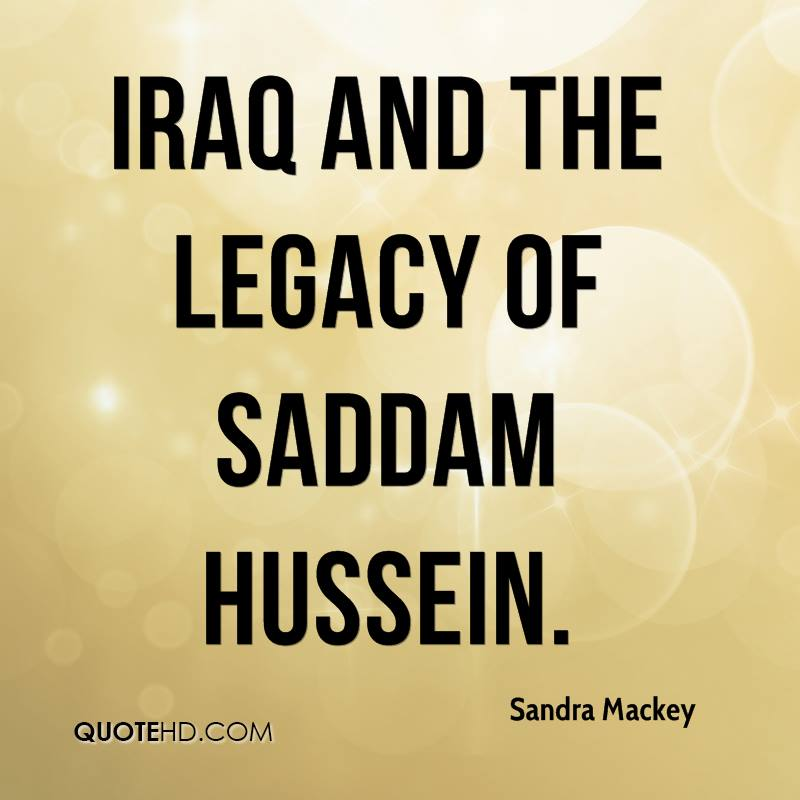 Iraq and the Legacy of Saddam Hussein.