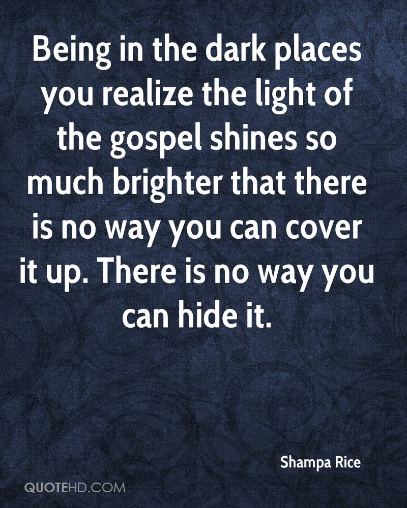 Light And Dark Quotes Shampa Rice Quotes  Quotehd