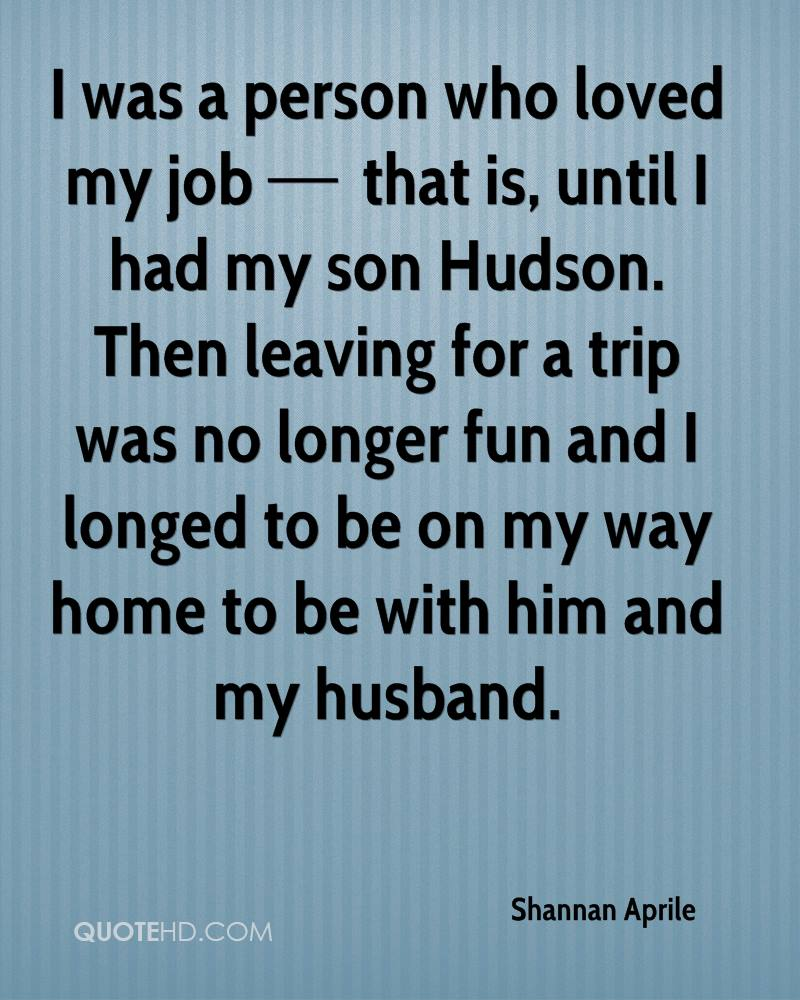 Love Quotes For My Son Shannan Aprile Husband Quotes  Quotehd